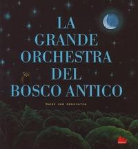 La grande orchestra del bosco antico