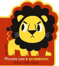 Piccolo Leo è arrabbiato