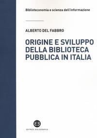Origine e sviluppo della biblioteca pubblica in Italia