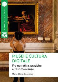 Musei e cultura digitale