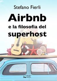 Airbnb e la filosofia del superhost