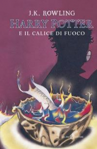 Harry Potter e il calice di fuoco/ J.K. Rowling