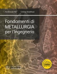 Fondamenti di metallurgia per l'ingegneria