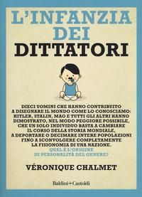 L'infanzia dei dittatori