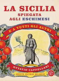 La Sicilia spiegata agli eschimesi (e a tutti gli altri)