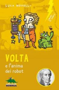 Volta e l'anima dei robot