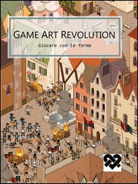 Giocare con le forme, Game art revolution
