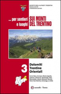 Vol.3: Dolomiti trentine orientali