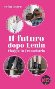 Il futuro dopo Lenin