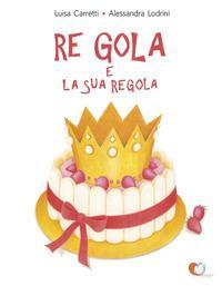 Re Gola e la sua regola