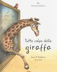 Tutta colpa della giraffa