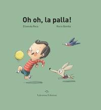 Oh oh, la palla!