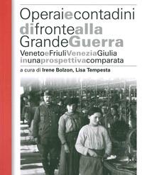 Operai e contadini di fronte alla grande guerra