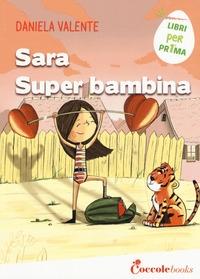 Sara super bambina