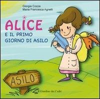 Alice e il primo giorno di asilo