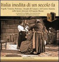 Italia inedita di un secolo fa