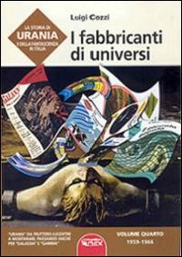 4: I fabbricanti di universi, 1959-1966