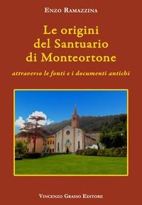 Le origini del Santuario di Monteortone