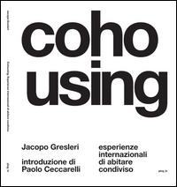 Cohousing. Esperienze internazionali di abitare condiviso