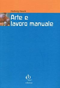 Arte e lavoro manuale