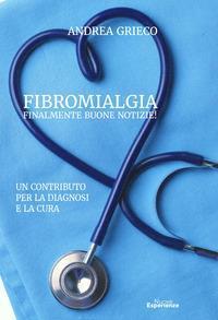 Fibromialgia, finalmente buone notizie!
