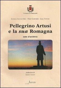 Pellegrino Artusi e la sua Romagna