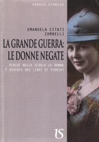 La grande guerra: le donne negate