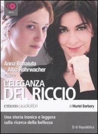 Anna Bonaiuto e Alba Rohrwacher leggono L'eleganza del riccio [Audioregistrazioni]