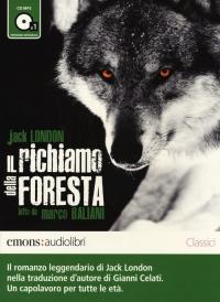 Il richiamo della foresta [Audioregistrazione]