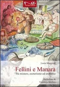 Fellini e Manara