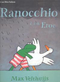 Ranocchio é un eroe