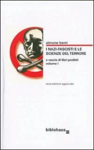 1: I nazi-fascisti e le scienze del terrore