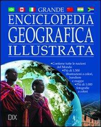 Grande enciclopedia geografica illustrata