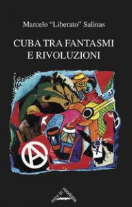 Cuba tra fantasmi e rivoluzioni