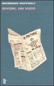 Sivori, un vizio e altri scritti di calcio