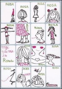 My name is Rosa