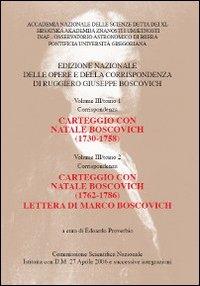 Vol.3: Tomo 1, Carteggio con Natale Boscovich (1730-1758)