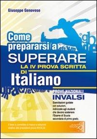 Come prepararsi a superare la 4. prova scritta di italiano