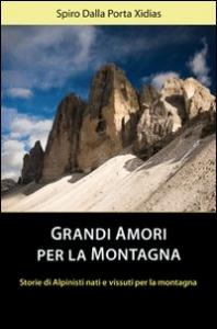 Grandi amori per la montagna