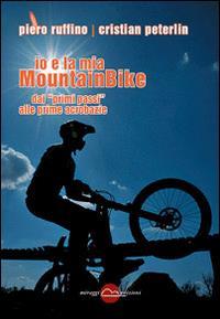 Io e la mia mountainbike
