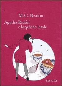Agatha Raisin e la quiche letale