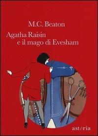 Agatha Raisin e il mago di Evesham