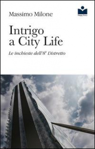 Intrigo a City life