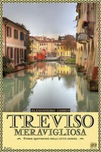 Treviso meravigliosa
