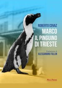 Marco il pinguino di Trieste