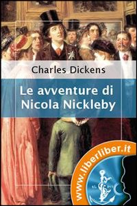 Le avventure di Nicola Nickleby [eBook]