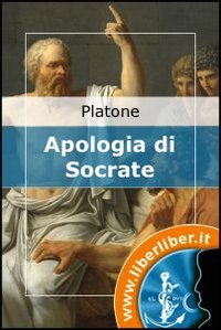 Apologia di Socrate [eBook]