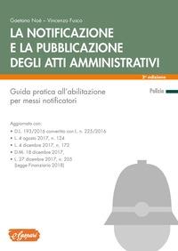 La notificazione e la pubblicazione degli atti amministrativi