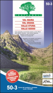 Val Maira, Val Grana, Valle Stura, Valle Gesso