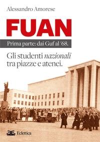 Prima parte: Dai GUF al '68